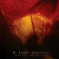 8 Foot Sativa-Poison Of Ages