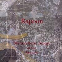 Rapoon-Melancholic Songs Of The Desert