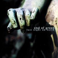End of Green-Last Night on Earth