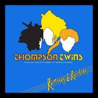 Thompson Twins-Remixes & Rarities