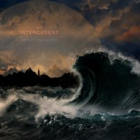 The Intercedent-Amidst The Storm
