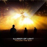 Illusion Of Light-Follow The Sun