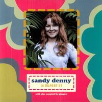 Sandy Denny — 19 Rupert St (2011)