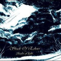 Shade Of Echoes-Shades Of Light