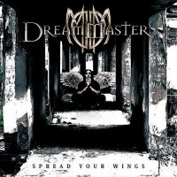 Dream Master-Spread Your Wings