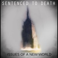 Sentenced to Death-Issues of a New World