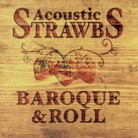 Strawbs-Baroque And Roll (Acoustic Strawbs)