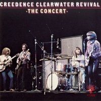 Creedence Clearwater Revival-The Concert
