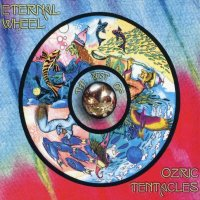Ozric Tentacles-Eternal Wheel