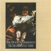 The Dust Of Basement-Re-Membrances 1998