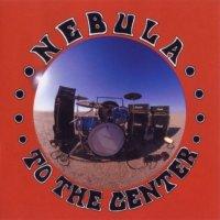 Nebula-To The Center
