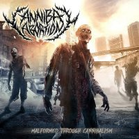 Cannibal Abortion-Malformed Through Cannibalism