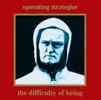 Operating Strategies-The Difficulty Of Being