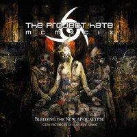 The Project Hate MCMXCIX-Bleeding The New Apocalypse (Cum Victriciis In Manibus Armis)