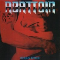 Abattoir — Vicious Attack (Remastered 1998) (1985)