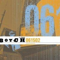 Botch-061502