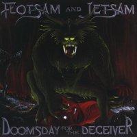 Flotsam And Jetsam-Doomsday For The Deceiver