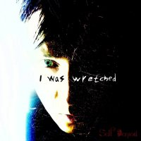 Self Denied-I Was Wretched