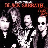 Black Sabbath-Bloody Wizard (Bootleg)