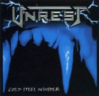 Unrest — Cold Steel Whisper (1998)
