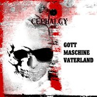 Cephalgy-Gott Maschine Vaterland