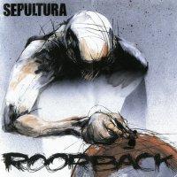 Sepultura-Roorback / Revolusongs