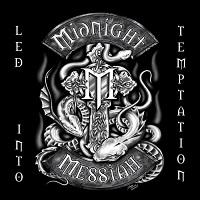 Midnight Messiah-Led into Temptation