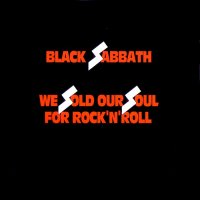 Black Sabbath-We Sold Our Soul For Rock\'N\'Roll (Remastered 1998)