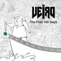 Veird — The First 100 Days (2017)