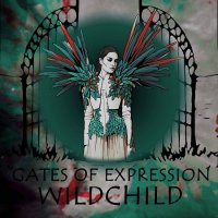 Wildchild — Gates Of Expression (2017)