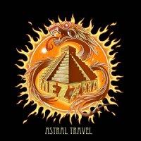 Mezzoa — Astral Travel (2017)