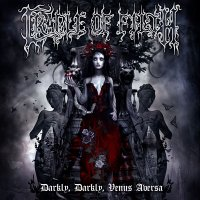 Cradle of Filth — Darkly, Darkly, Venus Aversa (2CD US edition) (2010)  Lossless