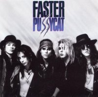 Faster Pussycat-Faster Pussycat