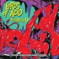 Lords of Acid — Voodoo-U (Special Remastered Band Edition) (2017)