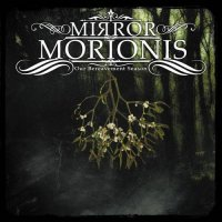 Mirror Morionis — Our Bereavement Season (2017)