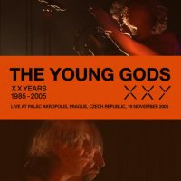 The Young Gods-Palac Akropolis, Prague, Czech Republic. 19-11-2005 (2 CD)
