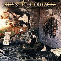 Mystic Horizon — Endless Nightmare (2017)