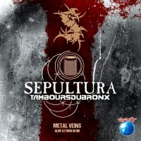 Sepultura-Metal Veins - Alive At Rock In Rio