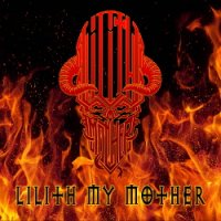 Lilith My Mother - Lilith My Mother (2017)