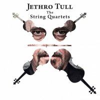 Jethro Tull — The String Quartets (2017)  Lossless