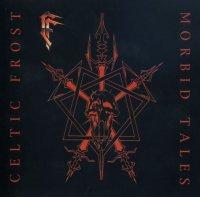 Celtic Frost-Morbid Tales / Emperor\'s Return (EP) (Re 1999)