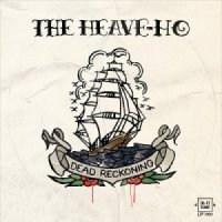 The Heave-Ho-Dead Reckoning