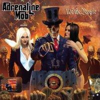 Adrenaline Mob-We The People