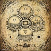 Now Arise-Primary Elements