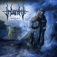 Irdorath — Denial Of Creation (2017)