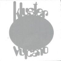 Kluster — Vulcano (2008)