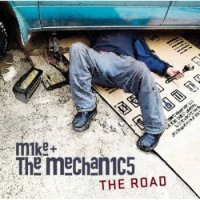 Mike And The Mechanics-The Road