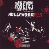 The 69 Eyes-Hollywood Kills: Live at the Whisky a Go Go