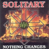 Solitary-Nothing Changes