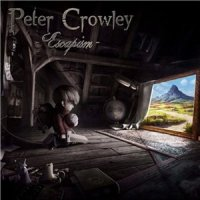 Peter Crowley Fantasy Dream-Escapism [Bonus Edition]